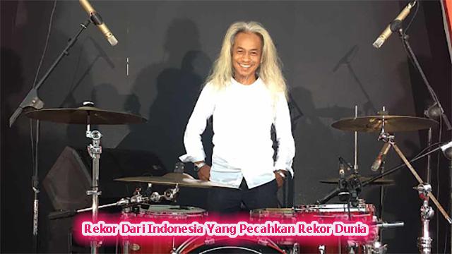Rekor Dari Indonesia Yang Pecahkan Rekor Dunia
