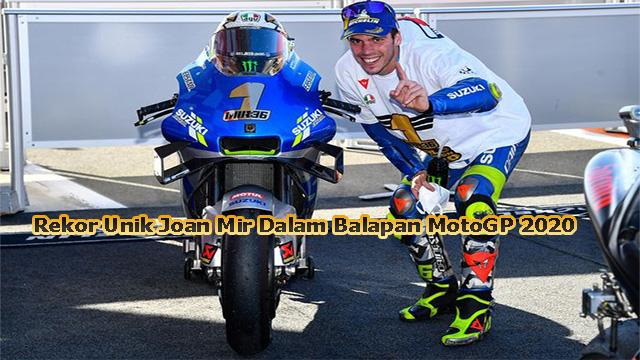 Rekor Unik Joan Mir Dalam Balapan MotoGP 2020