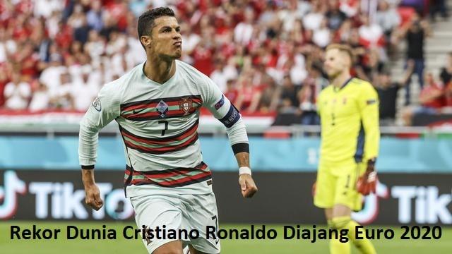 Rekor Dunia Cristiano Ronaldo Diajang Euro 2020