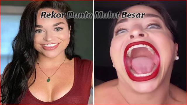 Pecahkan Rekor Dunia dengan Mulut Besar Samantha Ramsdell AS