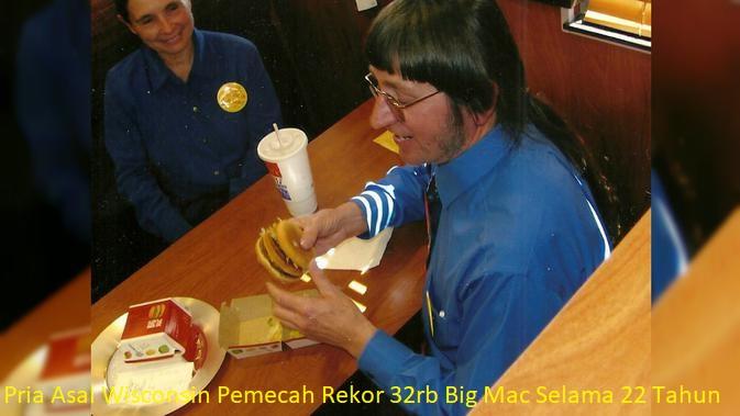 Pria Asal Wisconsin Pemecah Rekor 32rb Big Mac Selama 22 Tahun